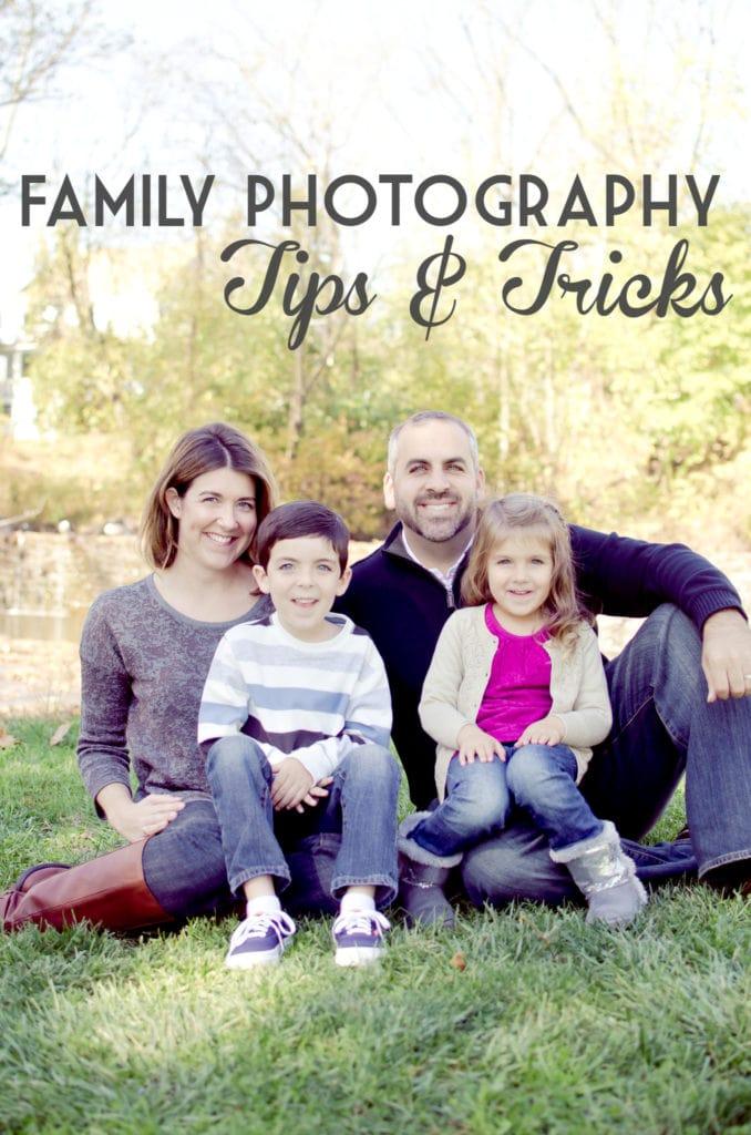 Family Photography Tips & Tricks