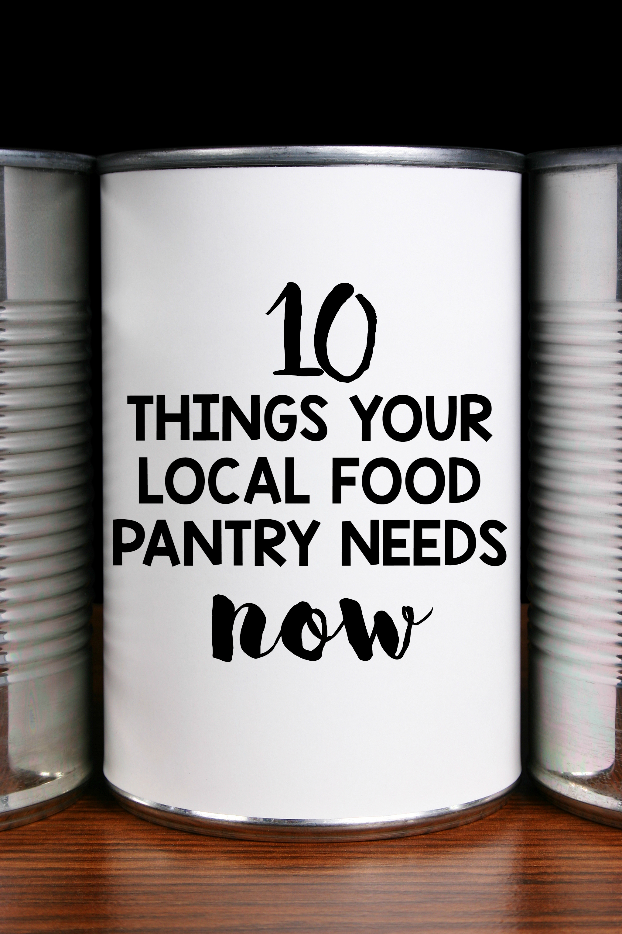 10 things your local food pantry needs now