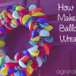 Party Planning: Make a Balloon Wreath
