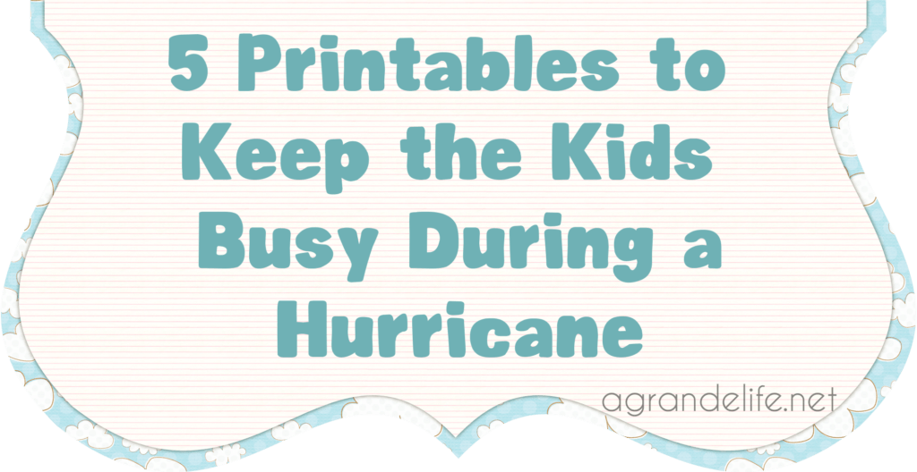 5 printables to keep kids busy during a hurricane