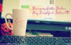 morning latte makes my breakfast better