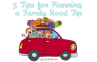 5 tips for planning a family road trip