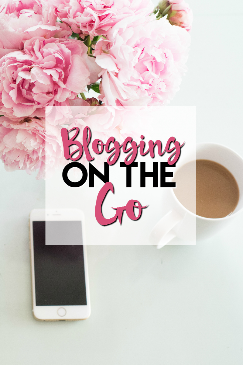 blogging on the go