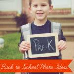 Back to School Photo Ideas
