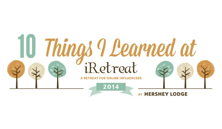 10 things i learned at iretreat2014
