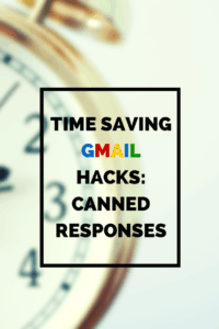time saving gmail hacks canned responses