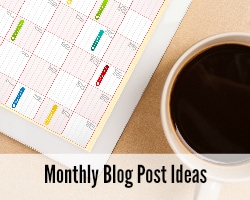 monthly blog post ideas
