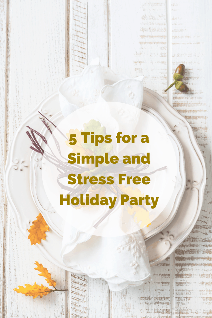 5 Tips for a Simple and Stress Holiday