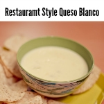 Restaurant Style Queso Blanco