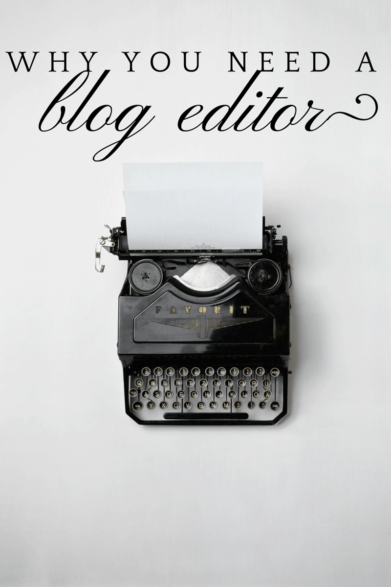 why you need a blog editor