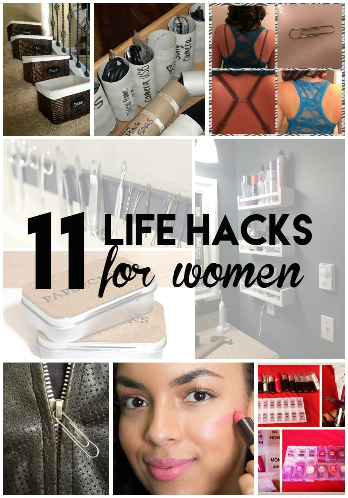 11 Life Hacks for Women that will change your life