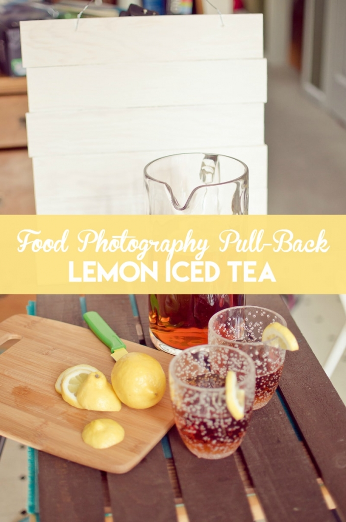 Food Photography Pull-Back Lemon Iced Tea