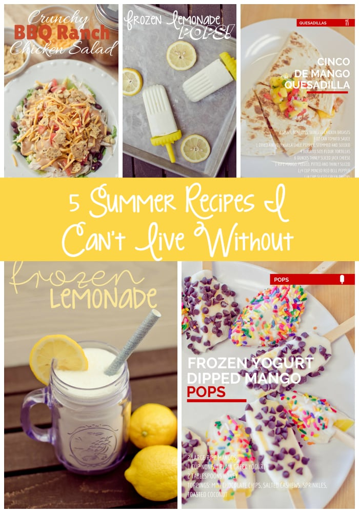 5 Summer Recipes I Cant Live Without