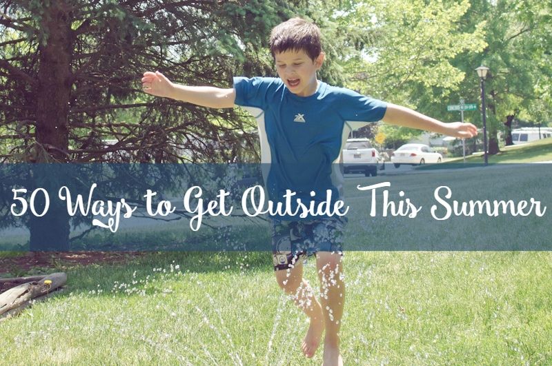 50 ways to get outside this summer featured