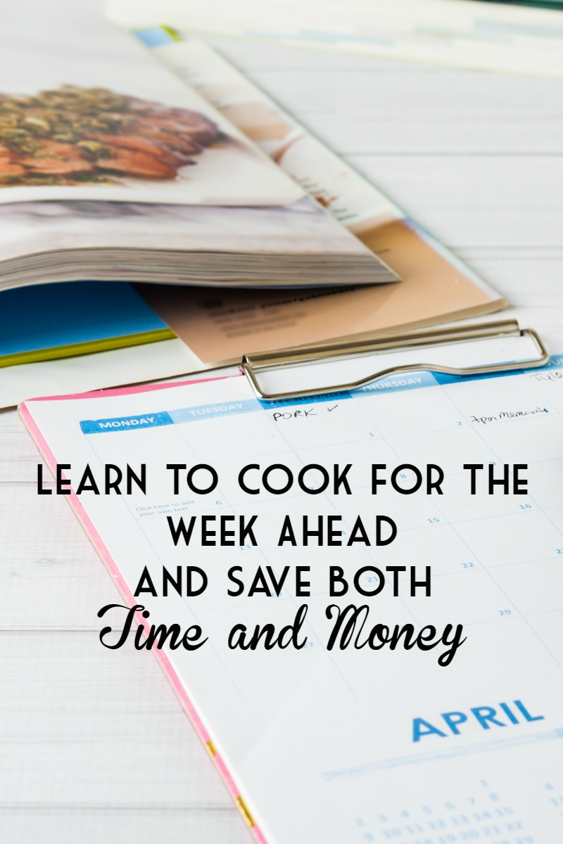 Learn to Cook for the Week Ahead and Save Both Time and Money