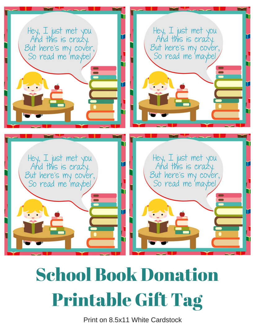 http://agrandelife.net/wp-content/uploads/2015/08/School-Book-Donation-Printable-Gift-Tag.pdf