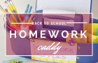 back to school homework caddy featured