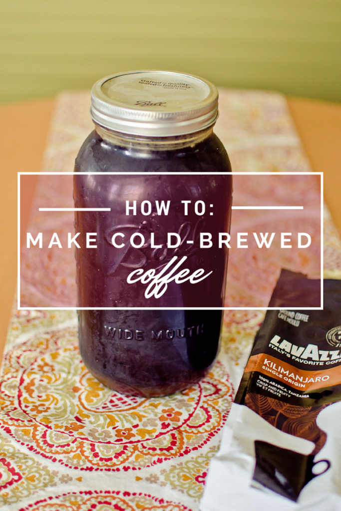 how to make cold-brewed coffee