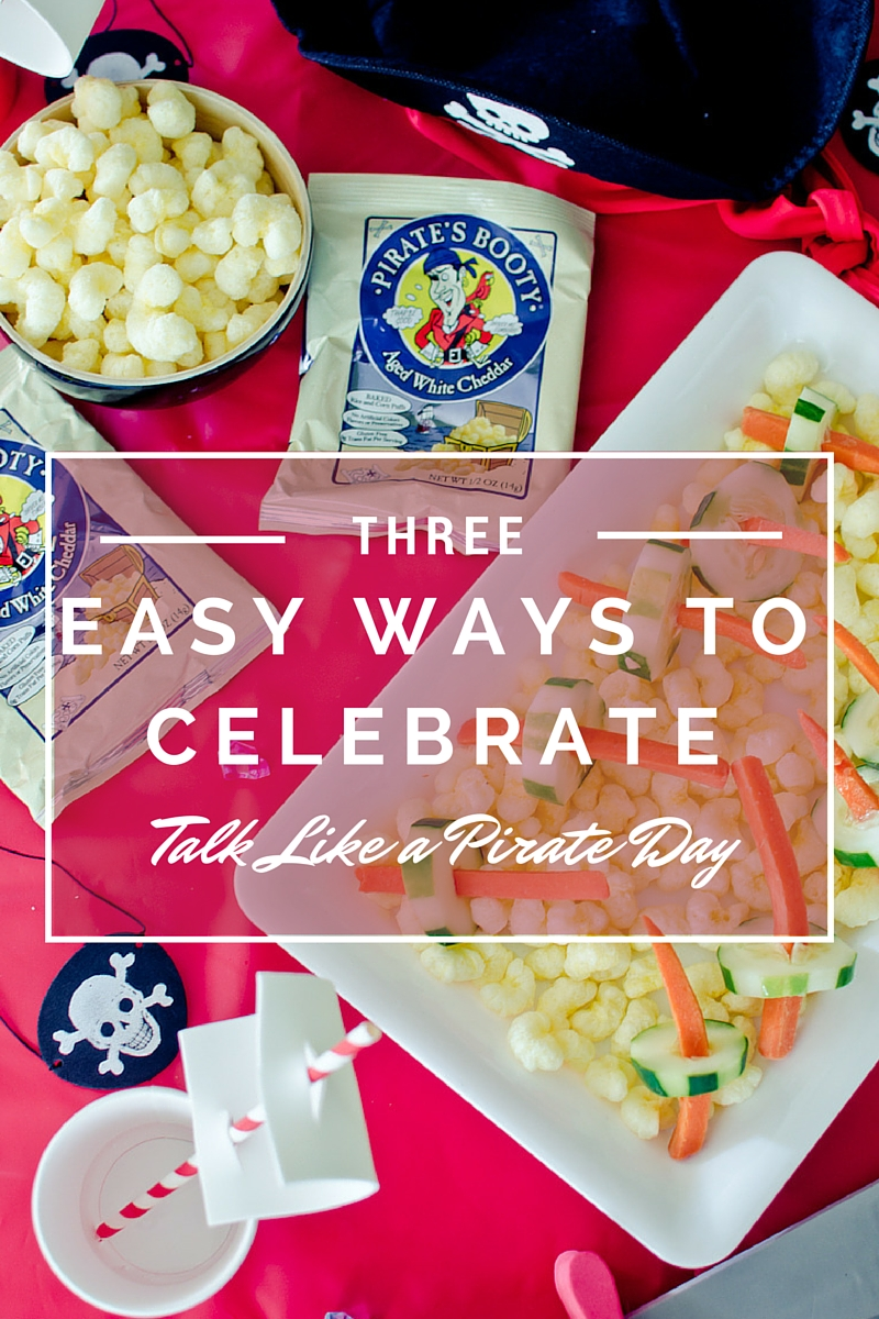 Three Easy Ways to Celebrate Talk Like a Pirate Day