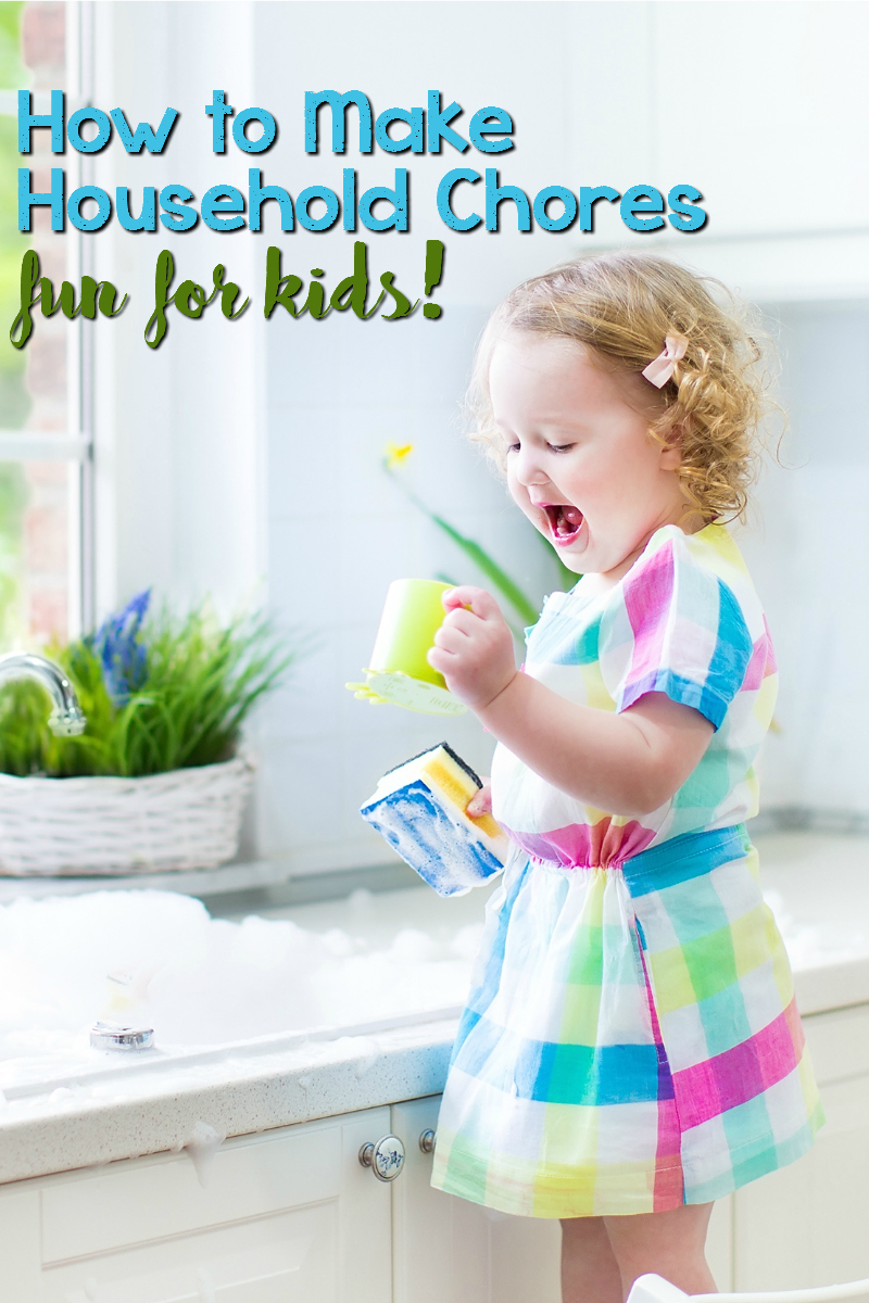 how to make household chores fun for kids