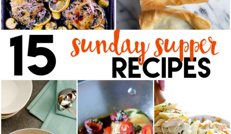 15 Sunday Supper Recipes