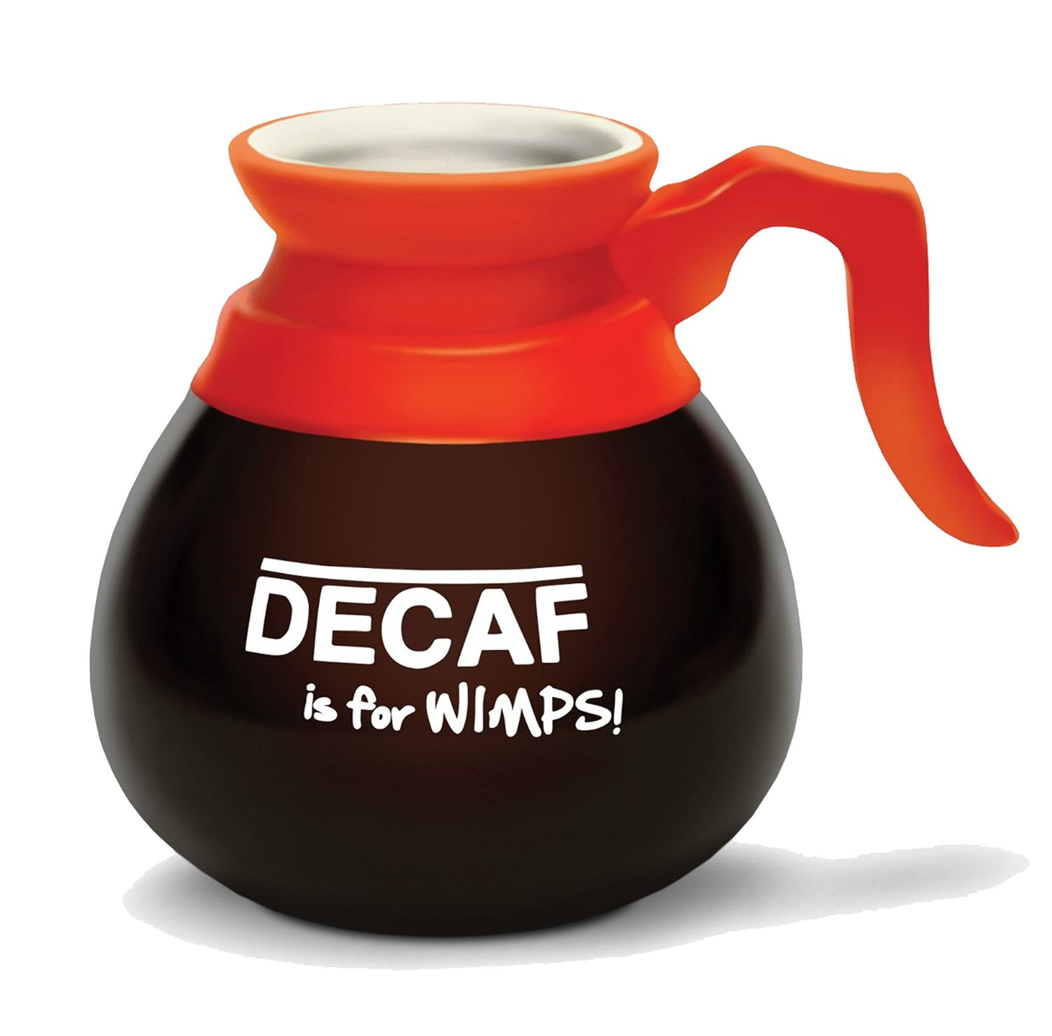 decaf is for wimps coffee cup