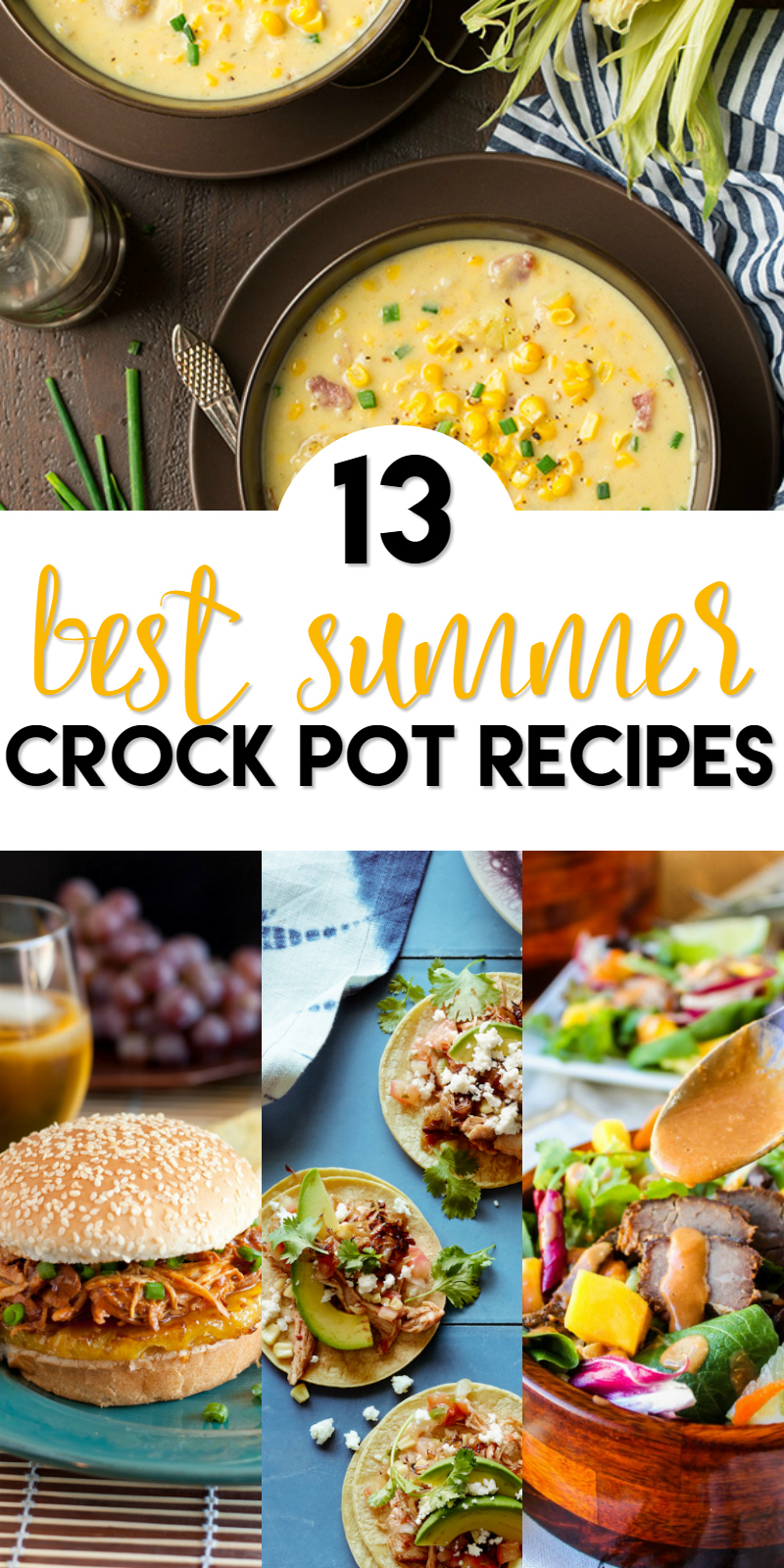 13 Best Summer Crock Pot Recipes