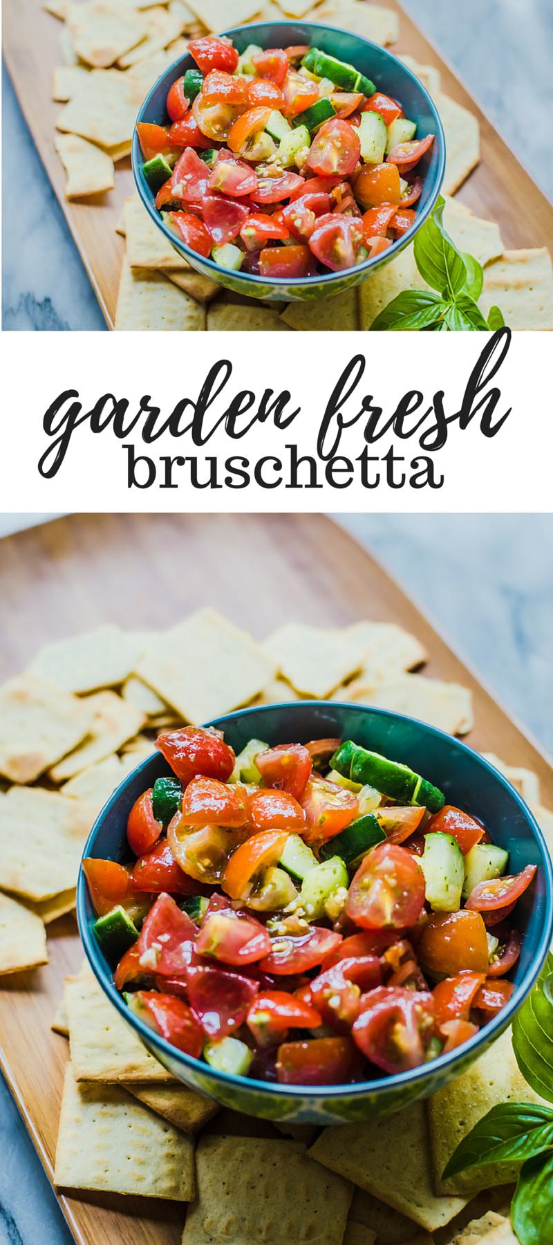 garden fresh bruschetta