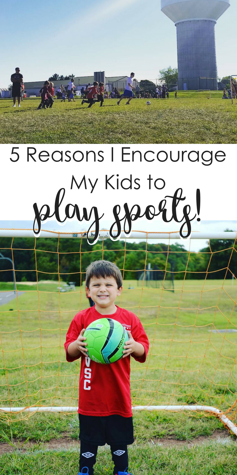 5 Reasons I Encourage My Kids to Play Sports