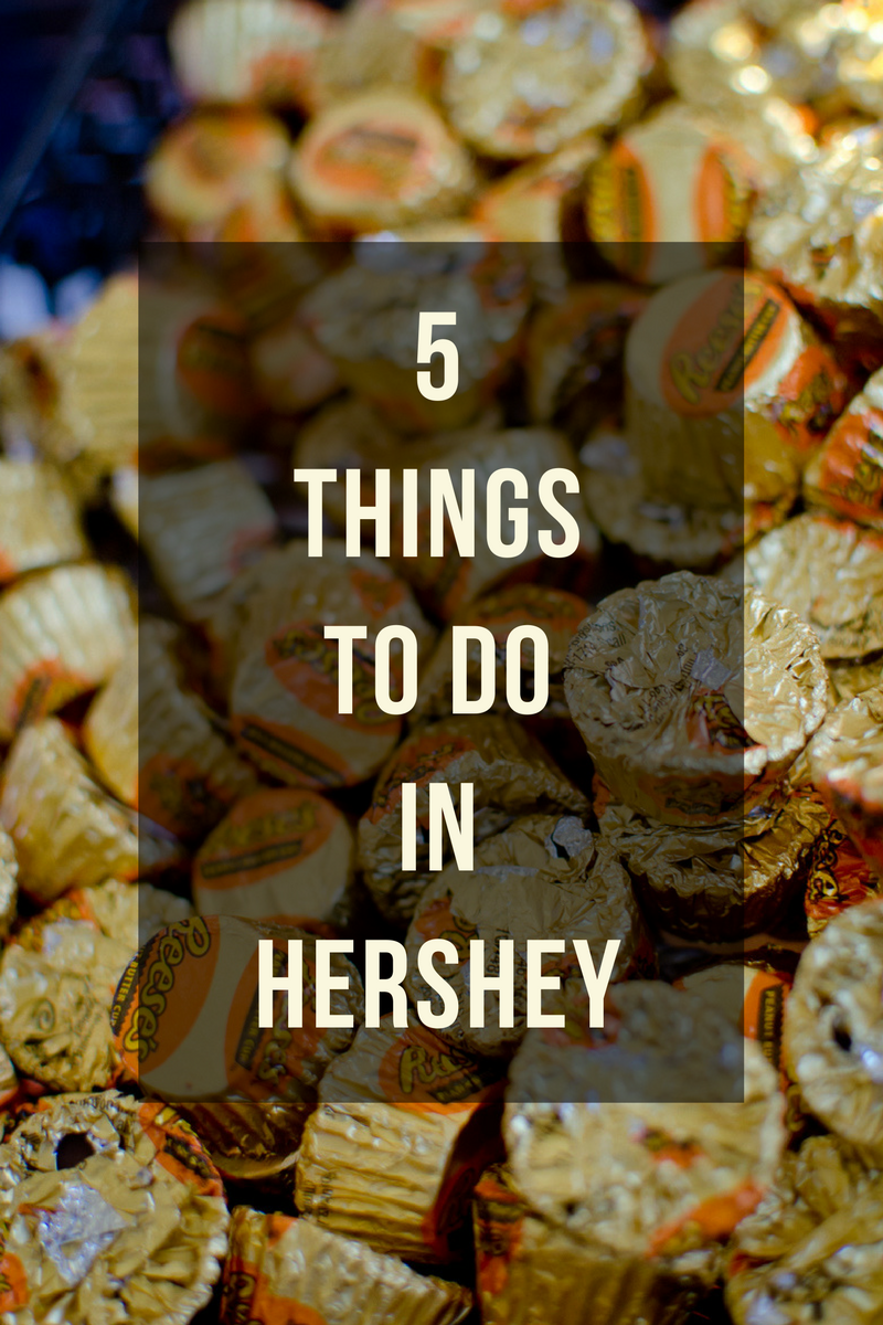 5-things-to-do-in-hershey