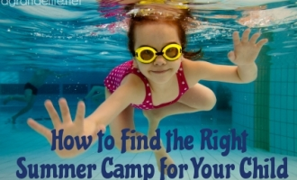 how to find the right summer camp for your child