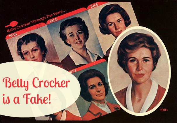 betty crocker is a fake