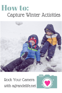 How to Capture Winter Activities