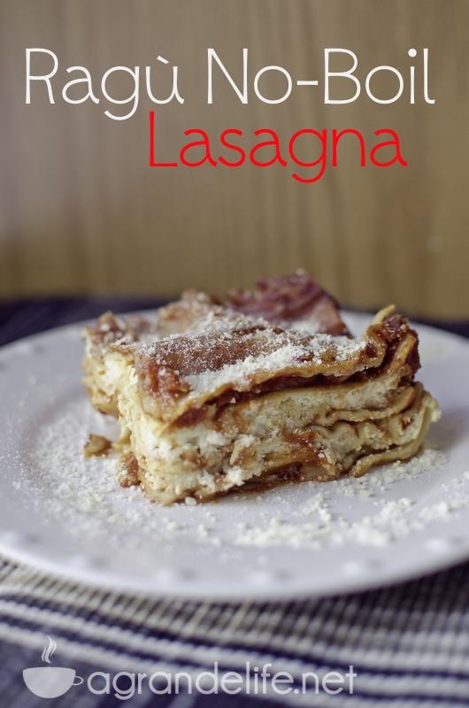 Ragù No-Boil Lasagna
