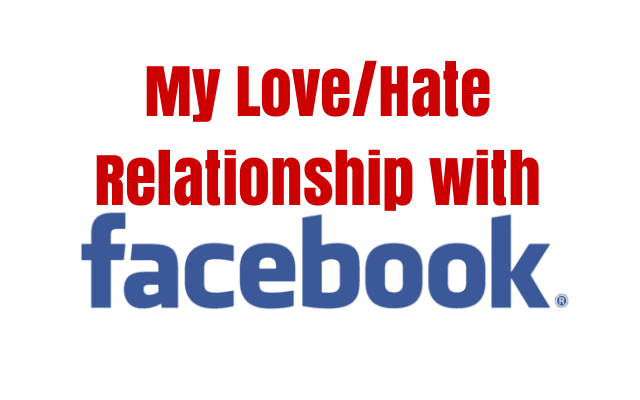 My Love-Hate Relationship with