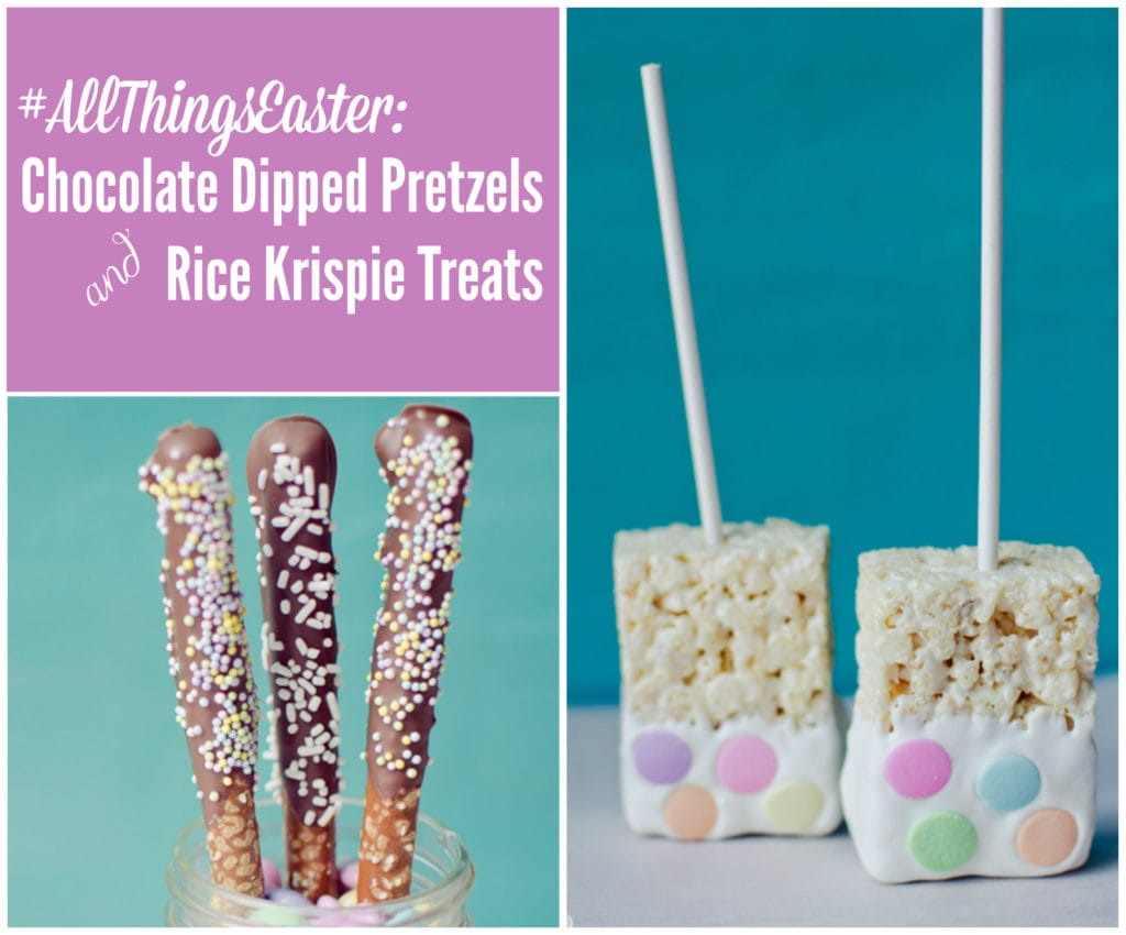 all things easter chocolate dipped pretzels and rice krispie treats