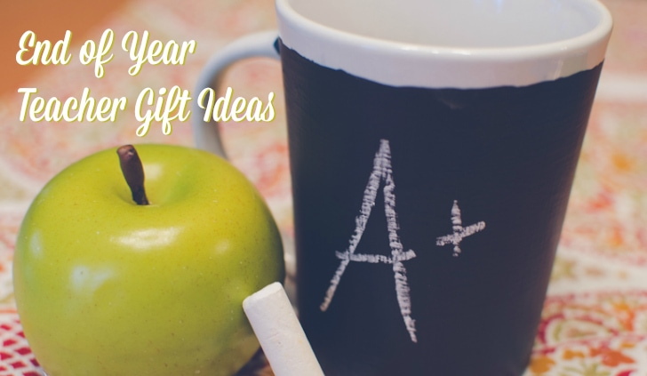 end of year teacher gift ideas
