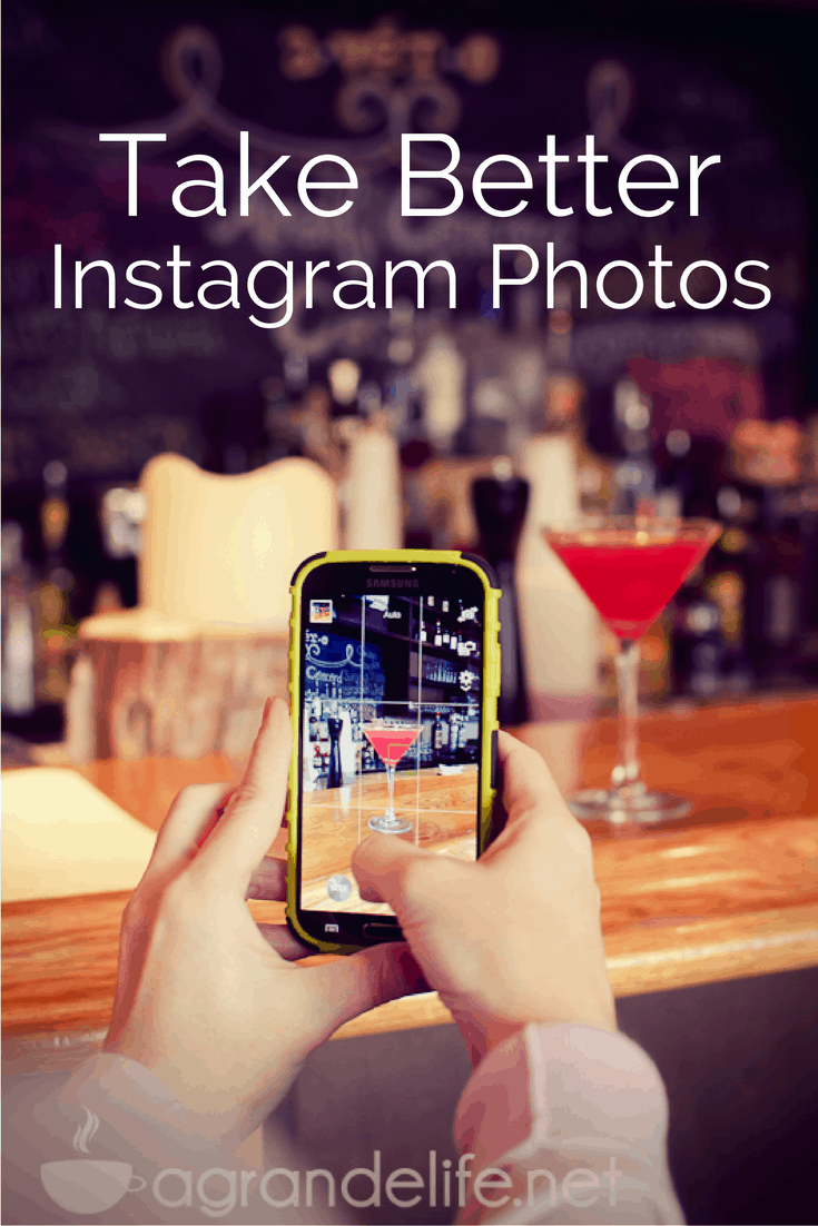Take Better Instagram Photos