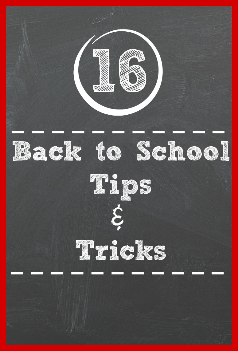 16 back to school tips and tricks