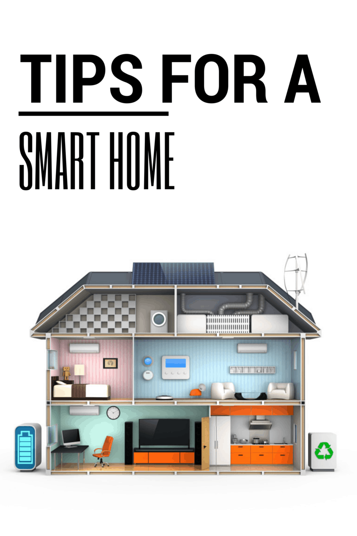 Tips for a Smart Home