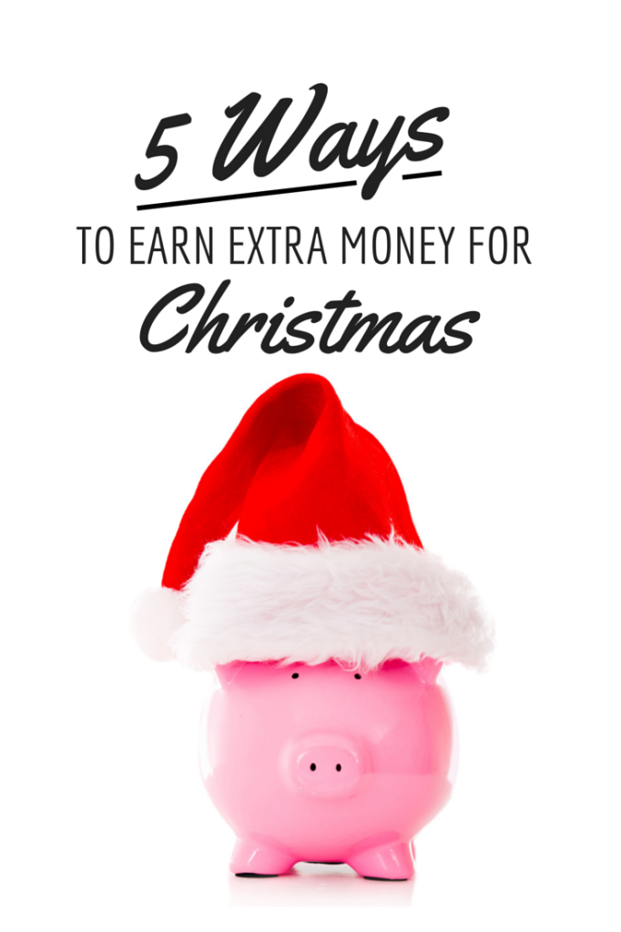 5 ways to earn extra money for christmas