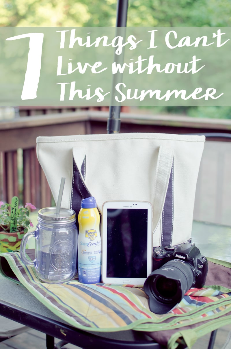 7 Things I Can't Live without this Summer-1