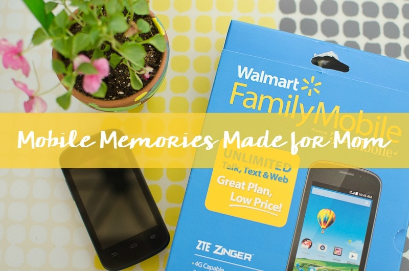 Mobile Memories Made for Mom