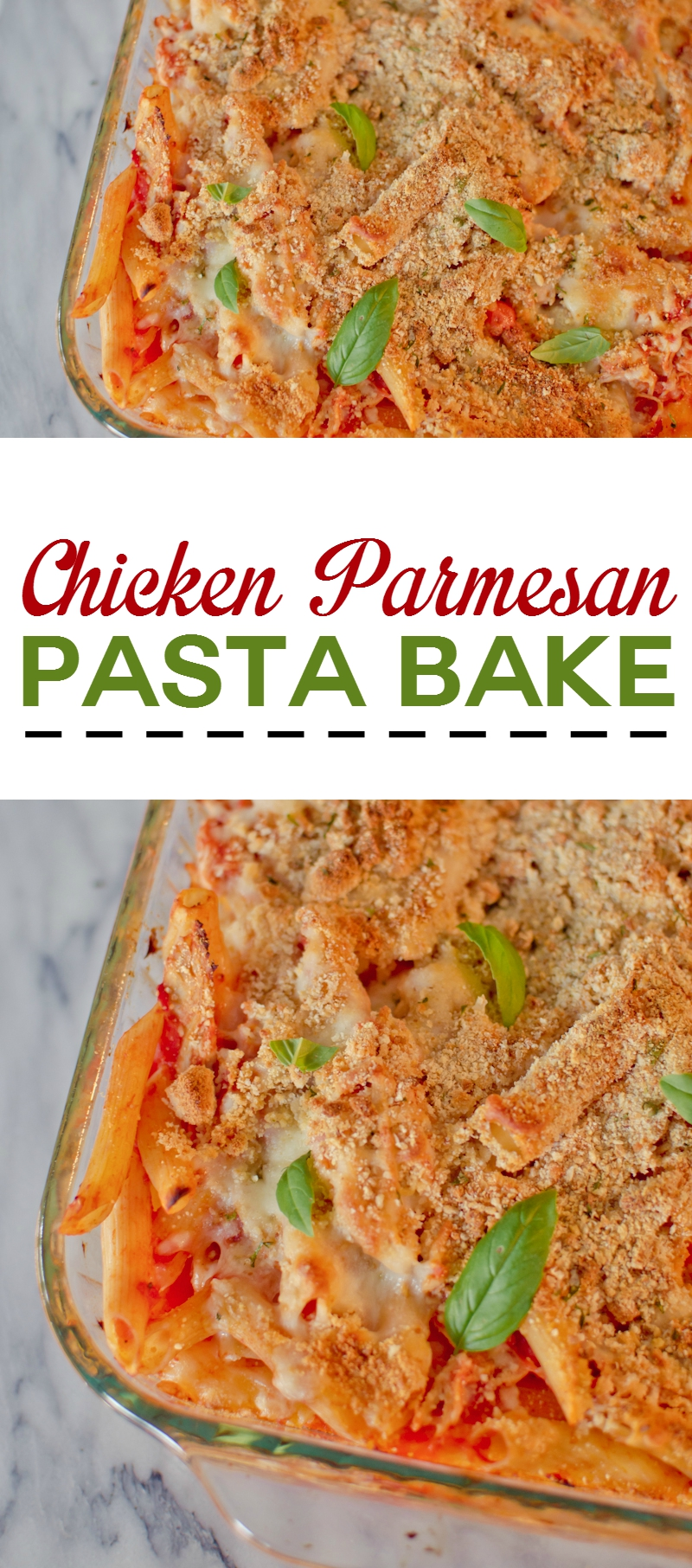 Chicken Parmesan Pasta Bake
