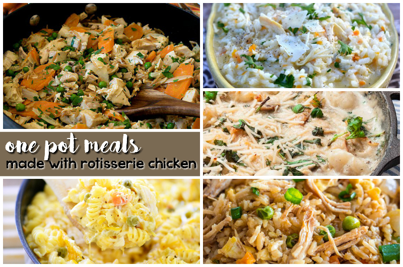 one pot meals made with rotisserie chicken