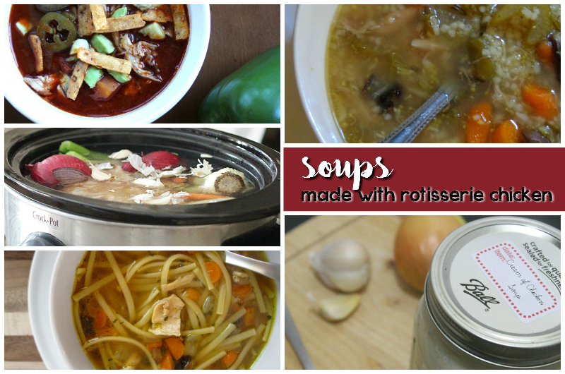 soups made with rotisserie chicken