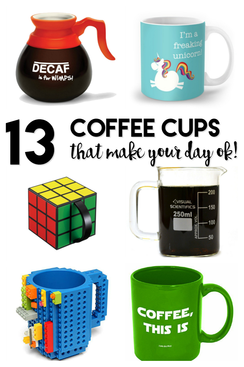 13 Coffee Cups that Makes Your Day Okay