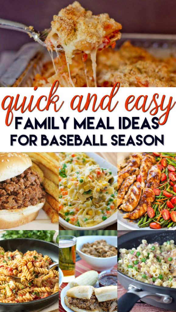 quick and easy family meals ideas for baseball season