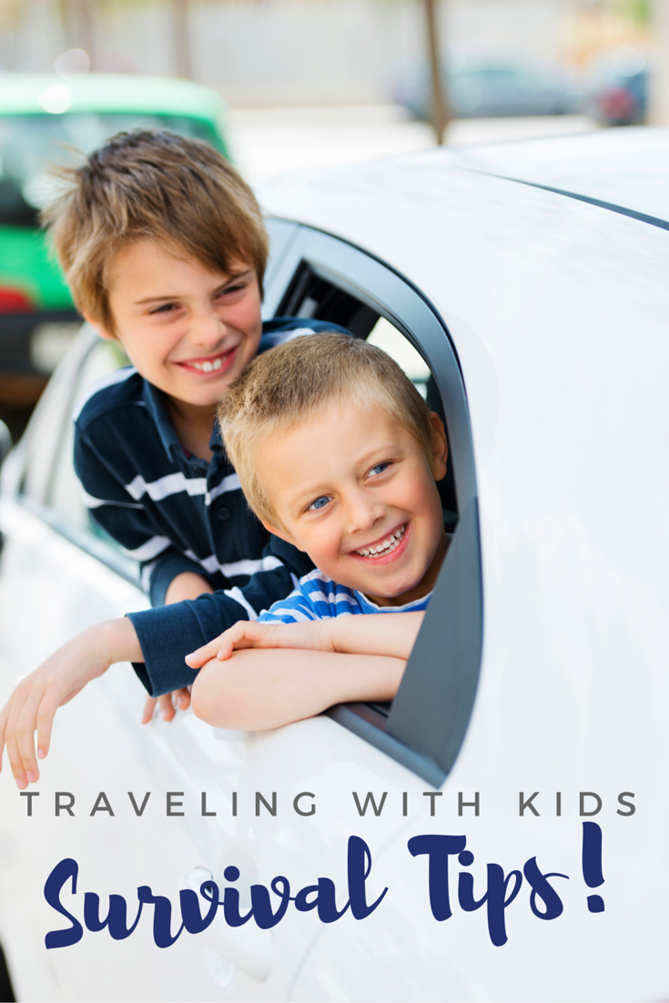 Traveling with Kids - Survival Tips!