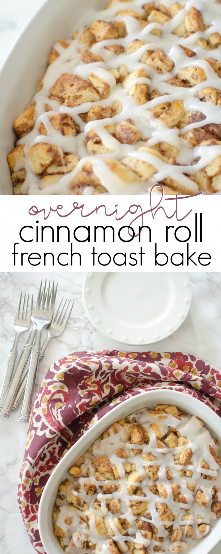 Prep this Cinnamon Roll French toast bake the night before for a no-fuss breakfast treat in the morning!